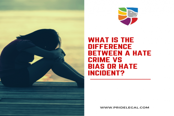 What is the Difference Between a Hate Crime vs. Bias Incident?